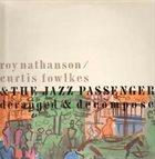 THE JAZZ PASSENGERS Deranged & Decomposed [Roy Nathanson, Curtis Fowlkes & The Jazz Passengers] album cover